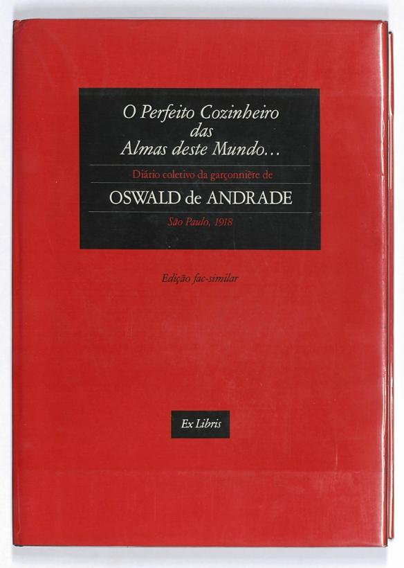 Oswald de Andrade_O Perfeito Cozinheiro das Almas deste Mundo