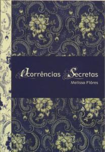 E1P3-12 OCORRÊNCIAS SECRETAS - MELISSA FLORES